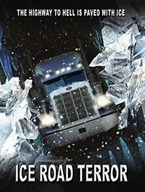 REVIEW: Ice Road Terror (2011) + trailer