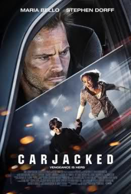 REVIEW: Carjacked (2011) + trailer
