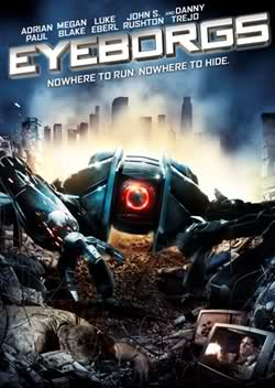 REVIEW: Eyeborgs (2009) + trailer
