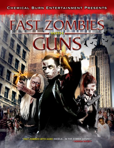 REVIEW: Fast Zombies with Guns (2009)