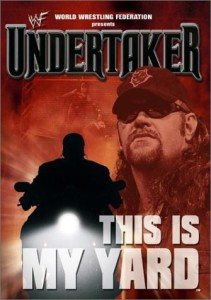 undertaker-this-is-my-yard-2001
