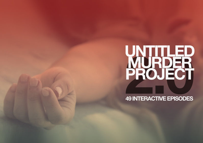 Untitled Murder Project 2.0 – interview with creator of interactive web series