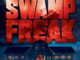 REVIEW: Swamp Freak (2017)
