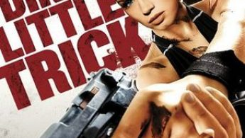 REVIEW: Dirty Little Trick (2011) + trailer
