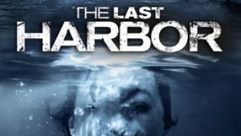 REVIEW: The Last Harbor (2010)